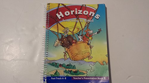 Horizons Learning to Read Fast Track A-B Teacher's Presentation Book2 (Fast Track Learning)