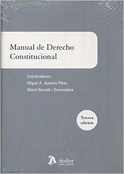 Manual De Derecho Constitucional: 3ª Edición por Merce Barcelo I Serramalera epub