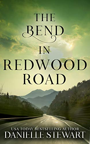 The Bend in Redwood Road (Missing Pieces Book 1) by [Stewart, Danielle]