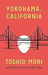 Yokohama, California (Classics of Asian American literature)
