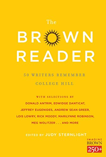 Books : The Brown Reader: 50 Writers Remember College Hill