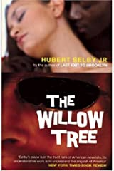 The Willow Tree Paperback