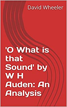o what is that sound auden essay The poem is a piece of fiction that analyzes and criticizes the identity of a  the  speaker makes the birth sound mathematical and statistical.