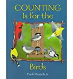 img - for [(Counting Is for the Birds )] [Author: Jr. Frank Mazzola] [Jan-2014] book / textbook / text book