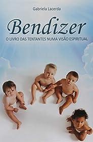 Bendizer  O Livro Das Tentantes Numa Visao Espiritual