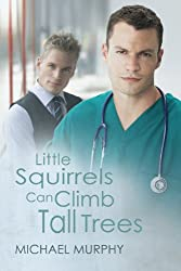 Little Squirrels Can Climb Tall Trees