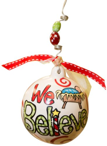 Glory Haus We Believe Ball Ornament, 4 by 4-Inch