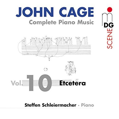 John Cage: Complete Piano Music, Vol. 10