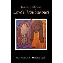 Love's Troubadours: Karma: Book One