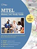 Mtel History (06) Study Guide : Mtel History Test Prep and Practice Questions for the Mtel History (06) Exam (Paperback)--by Mtel History Exam Prep Team [2016 Edition]