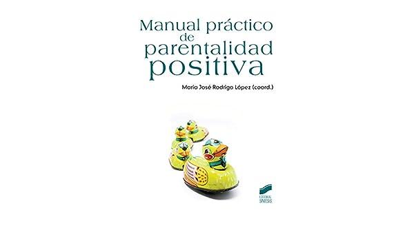 Manual práctico de parentalidad positiva (Psicología) eBook: López ...