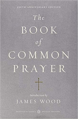 The Book Of Common Prayer Penguin Classics Deluxe Edition James