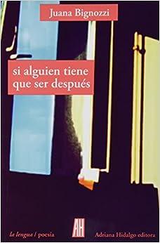 Book Si Alguien Tiene Que Ser Después