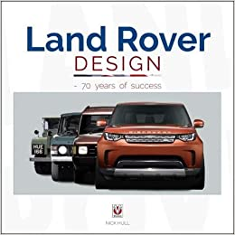 Land Rover Design - 70 years of success  Amazon.co.uk  Nick Hull ... ff7fe271e