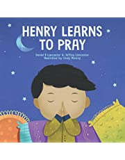 Henry Learns to Pray: A Children's Book About Jesus and Prayer