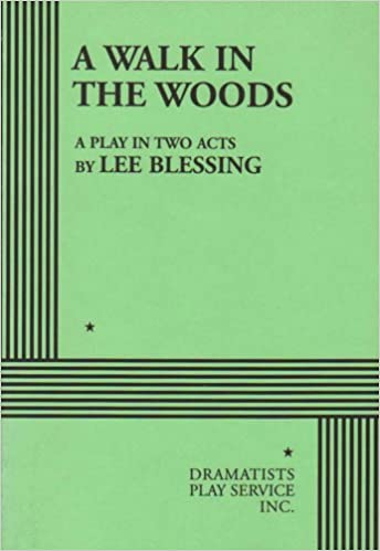 Amazon a walk in the woods 9780822212201 lee blessing a walk in the woods fandeluxe Choice Image