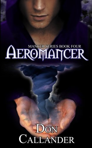 Aeromancer (Mancer Series) (Volume 4)