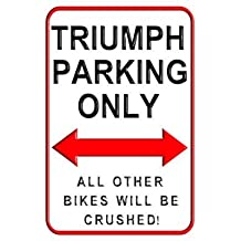 Triumph Parking Only Motorcycle Aluminium Wall Sign Funny Parking Signs 8 x 12 inch Yard Decorative Signs for Outdoors Home Metal