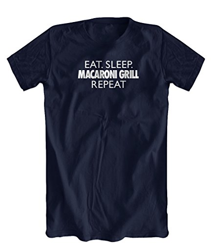 eat-sleep-macaroni-grill-repeat-funny-t-shirt-mens-navy-xx-large