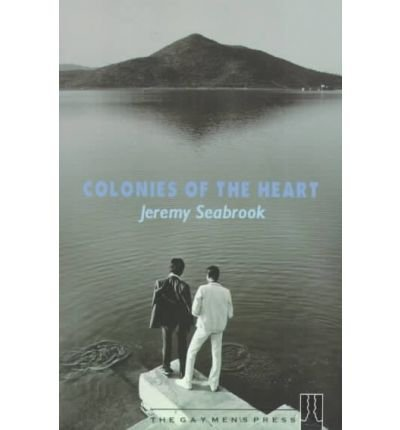 [(Colonies of the Heart * * )] [Author: Jeremy Seabrook] [Sep-1998]