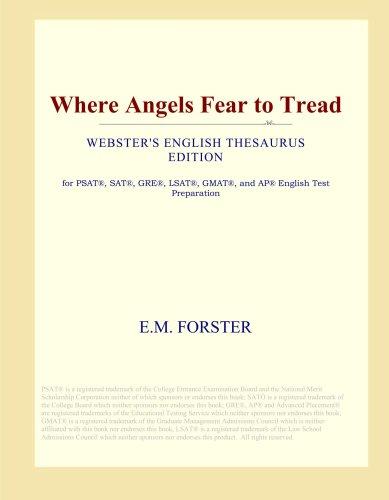 Where Angels Fear to Tread (Webster's English Thesaurus Edition) pdf epub
