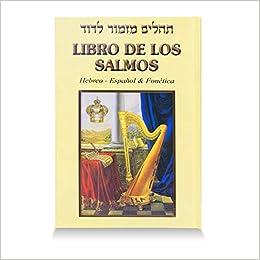 Libro De Los Salmos Hebreo- Espanol & Fonetica: Amazon.es