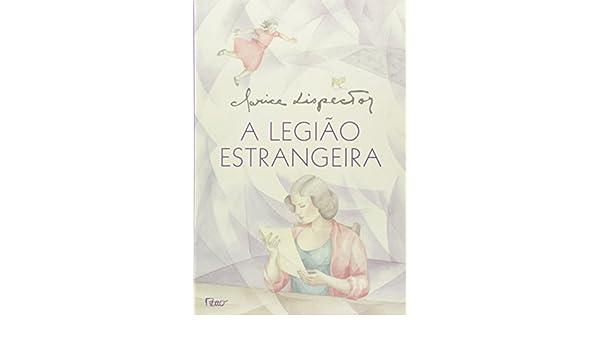 Lispector clarice pdf a estrangeira legiao
