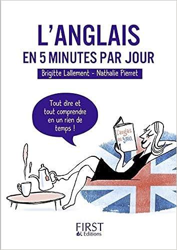Amazon Fr Petit Livre De L Anglais En 5 Minutes Par Jour