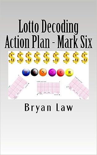 Lotto Decoding: Action Plan - Mark Six