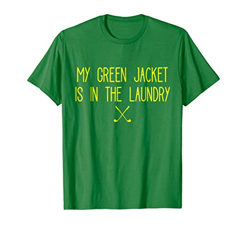 About Golf T-shirt - Green Jacket in the Wash Master Golf T-Shirt
