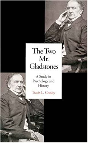 A Study in Psychology and History Gladstones The Two Mr