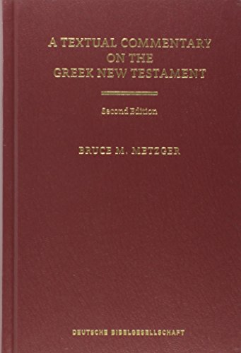 A Textual Commentary on the Greek New Testament (Ancient Greek Edition)