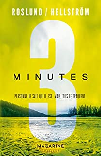 Trois minutes [Trois, 02], Roslund, Anders