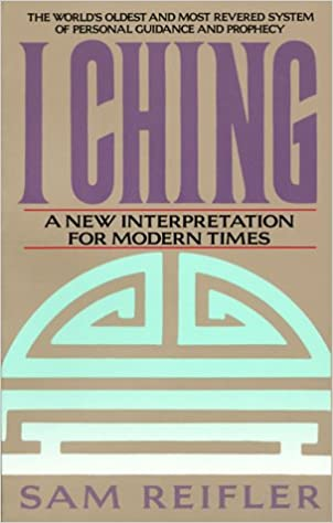 Download I Ching: A New Interpretation for Modern Times PDF