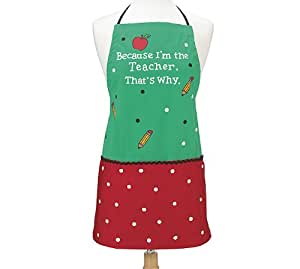 """Because I'm The Teacher,That's Why"" Kitchen Apron Adorable Teacher Gift"