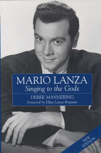 Download Mario Lanza: Singing to the Gods PDF