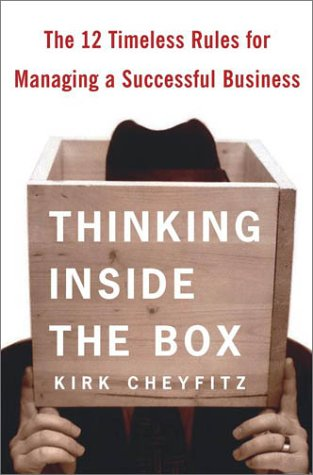Download Thinking Inside the Box: The 12 Timeless Rules for Managing a Successful Business ebook