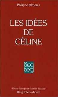 Les idées de Céline par Philippe Alméras