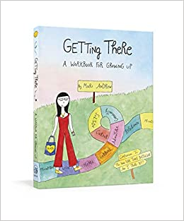 getting there a workbook for growing up bymariandrew
