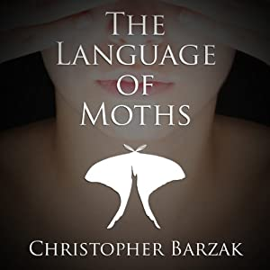 The Language of Moths Audiobook
