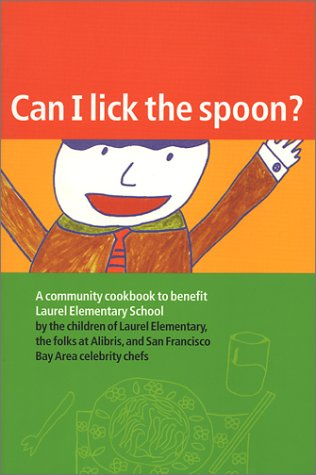 Read Online Can I Lick the Spoon? pdf epub