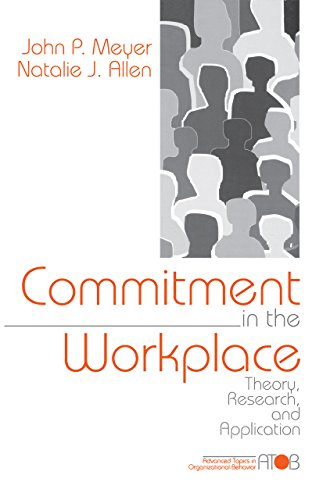Commitment in the Workplace: Theory, Research, and Application (Advanced Topics in Organizational Behavior Book 2)