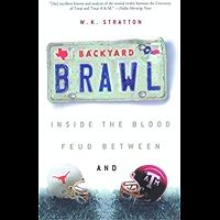 Backyard Brawl: Inside the Blood Feud Between Texas and Texas A&M