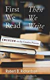 First We Read, Then We Write: Emerson on the
