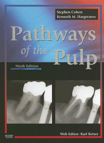 Pathways of the Pulp (Cohen's Pathways of the Pulp)