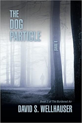 The Dog Particle (The Burdened Air Book 2)