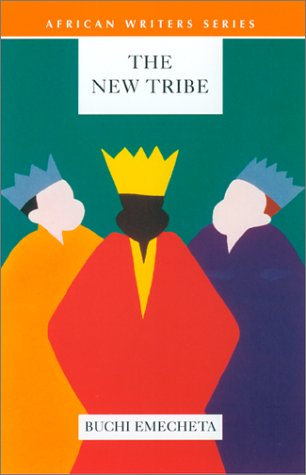 The New Tribe (African Writers Series)
