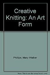 Creative Knitting: An Art Form