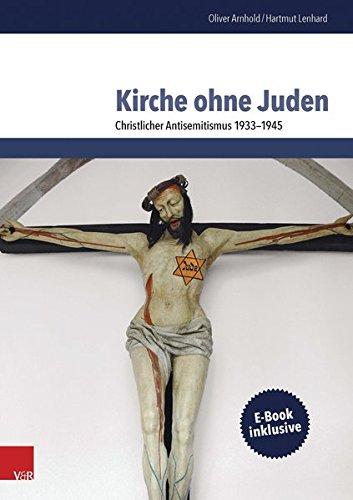 kirche-ohne-juden-christlicher-antisemitismus-1933-1945