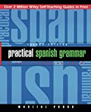 Practical Spanish Grammar: A Self-Teaching